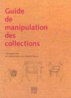 guide de manipulation des collections-veronique illes-brigitte derion-9782850567407