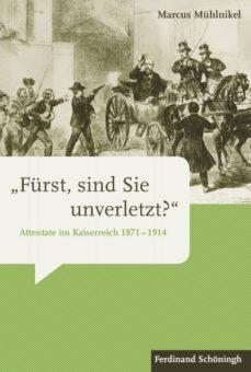 """""""fürst, sind sie unverletzt?"""" (ebook)-marcus mühlnikel-9783657778607"""