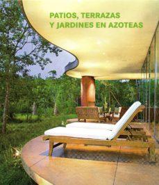 patios, terrazas y jardines en azoteas-9783864075407