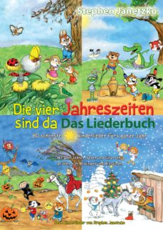 Die Vier Jahreszeiten Sind Da 80 Schönste Kinderlieder Fürs Ganze Jahr Ebook Stephen Janetzko Descargar Libro Pdf O Epub 9783957227607