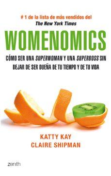 Chapultepecuno.mx Womenomics: Como Ser Una Superwoman Y Una Superboss Sin Dejar De Ser Dueña De Tu Tiempo Y De Tu Vida Image