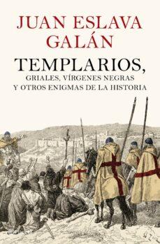 Permacultivo.es Templarios, Griales, Virgenes Negras Y Otros Enigmas De La Histor Ia Image