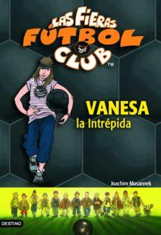 vanesa, la intrépida (ebook)-joachim masannek-9788408111207