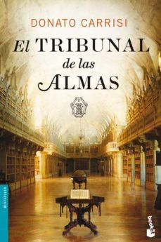 Descargar Ebook online gratis EL TRIBUNAL DE LAS ALMAS (SERIE MARCUS & SANDRA 1) de DONATO CARRISI MOBI PDF CHM