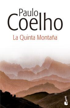 Rapidshare descargar libro LA QUINTA MONTAÑA (Literatura española) 9788408135807