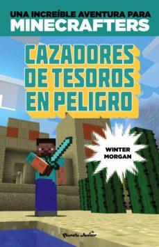 minecraft: cazadores de tesoros en peligro-winter morgan-9788408152507