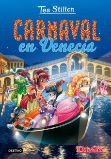 tea stilton 25: carnaval en venecia-tea stilton-9788408165507
