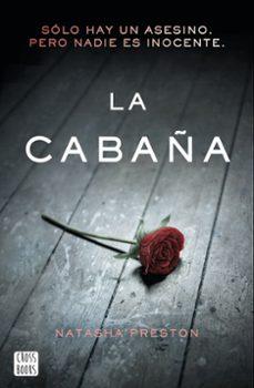 Kindle descarga libros gratis LA CABAÑA (Literatura española) de NATASHA PRESTON 9788408185307