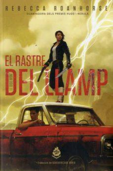 Ebook gratis descarga nuevos lanzamientos EL RASTRE DEL LLAMP  (Spanish Edition) 9788412057607 de REBECCA ROANHORSE