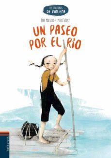 un paseo por el rio (los cuadernos de violeta 1)-pepe maestro-9788414001707