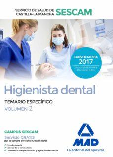 higienista dental del servicio de salud de castilla-la mancha (sescam). temario especifico (vol. 2)-9788414208007