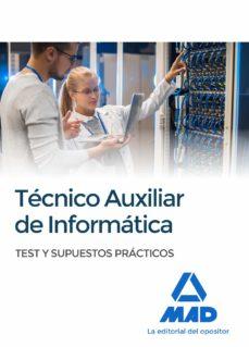 técnicos auxiliares de informática. test y supuestos prácticos-9788414213407