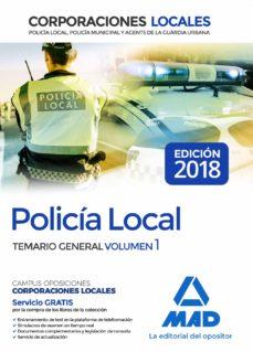 policía local. temario general volumen 1-9788414215807
