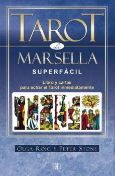 Alienazioneparentale.it Tarot De Marsella Superfacil (Pack): Libro Y Cartas Para Echar El Tarot Inmediatamente Image