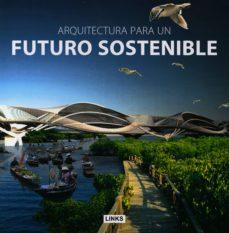 Lofficielhommes.es Arquitectura Para Un Futuro Sostenible Image