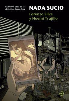 Descargar libro gratis compartir NADA SUCIO (SAGA DETECTIVE SONIA RUIZ 1)