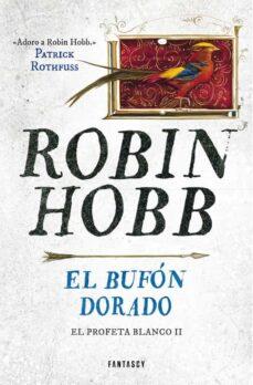 Debatecd.mx El Bufón Dorado (Saga El Reino De Los Vetulus 8 / Trilogia El Pro Feta Blanco 2) Image