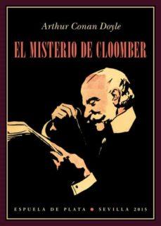 Descargar joomla ebook collection EL MISTERIO DE CLOOMBER 9788416034307 en español de ARTHUR CONAN, SIR DOYLE