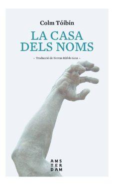 Descarga gratuita de libros electrónicos completos en pdf LA CASA DELS NOMS (Literatura española)