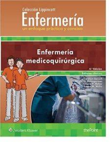 Descargar libros de kindle gratis para ipad ENFERMERIA MEDICOQUIRURGICA (4º ED.) de CAROLYN GERSCH (Literatura española) 9788416781607