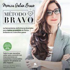 Descargar METODO BRAVO: LA HERRAMIENTA DEFINITIVA  PARA APRENDER A HABLAR EN PUBLICO gratis pdf - leer online