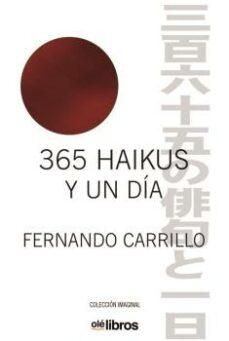Leer libros online gratis 365 HAIKUS Y UN DIA 9788417003807 (Literatura española) CHM MOBI