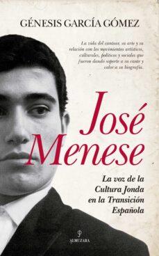 Descargar JOSE MENESE: LA VOZ DE LA CULTURA JONDA EN LA TRANSICION ESPAÃ'OLA gratis pdf - leer online