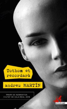 Descargar libros de texto a nook TOTHOM ET RECORDARA de ANDREU MARTIN