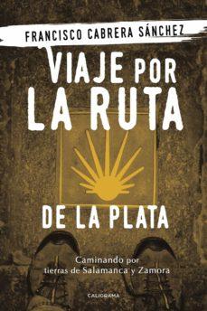 Encuentroelemadrid.es (I.b.d.) Viaje Por La Ruta De La Plata Image