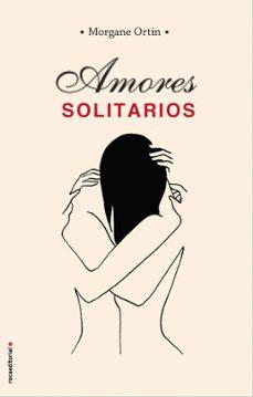 Descarga gratuita de Jungle book 2 AMORES SOLITARIOS de MORGANE ORTIN en español  9788417541507