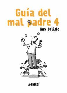 guia del mal padre 4: luces en la historia-guy delisle-9788417575007