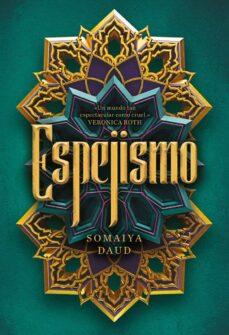 Descargar google libros en pdf en línea ESPEJISMO de SOMAIYA DAUD 9788417615307 (Literatura española)