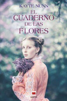 Libros gratis para descargar en ipod EL CUADERNO DE LAS FLORES