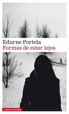 Descargar libros gratis en línea para iPod FORMAS DE ESTAR LEJOS