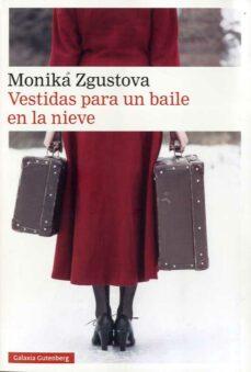 Libros para descargar gratis para kindle VESTIDAS PARA UN BAILE EN LA NIEVE  de MONIKA ZGUSTOVA (Spanish Edition)
