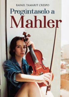 Valentifaineros20015.es Pregúntaselo A Mahler Image