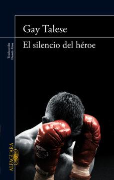 el silencio del heroe-gay talese-9788420414607
