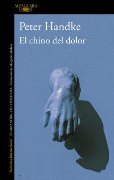 Leer libros de descarga gratis en línea EL CHINO DEL DOLOR  in Spanish