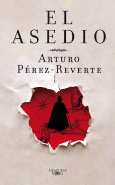 el asedio (ebook)-arturo perez-reverte-9788420492407