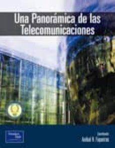 Descargar UNA PANORAMICA DE LAS TELECOMUNICACIONES gratis pdf - leer online