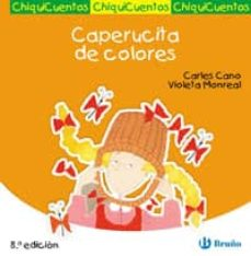 CAPERUCITA DE COLORES | CARLES CANO | Comprar libro 9788421697207