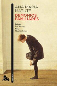 Descarga gratuita de libros de internet. DEMONIOS FAMILIARES PDF iBook de ANA MARIA MATUTE (Literatura española)