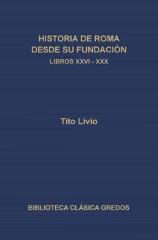 historia de roma desde su fundación. libros xxvi-xxx (ebook)-tito livio-9788424932107