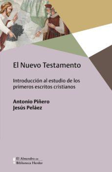 Viamistica.es El Nuevo Testamento: Introduccion Al Estudio De Los Primeros Escritos Cristianos Image