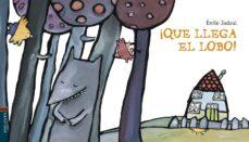 ¡que llega el lobo! (colección luciernaga)-emile jadoul-9788426350107