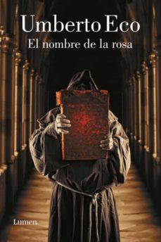 Resultado de imagen para el nombre de la rosa libro