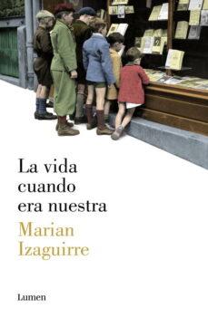 Debatecd.mx La Vida Cuando Era Nuestra Image