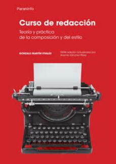 curso de redaccion (33ª ed.)-gonzalo martin vivaldi-9788428325707