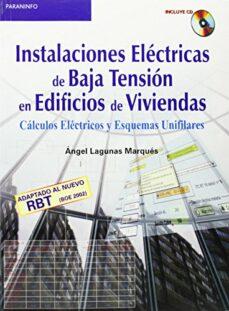 Descargar INSTALACIONES ELECTRICAS DE BAJA TENSION EN EDIFICOS DE VIVIENDAS : CALCULOS ELECTRICOS Y ESQUEMAS UNIFILARES gratis pdf - leer online