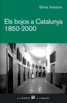 Audiolibros descargables gratis para blackberry ELS BOJOS A CATALUNYA 1850-2000 de SILVIA VENTURA RTF 9788429760507 in Spanish